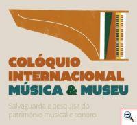 Colóquio Internacional Música & Museu