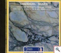 Emanuel Nunes - Degrés: Impromptu pour un voyage