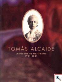 Catálogo da exposição «Tomás Alcaide»